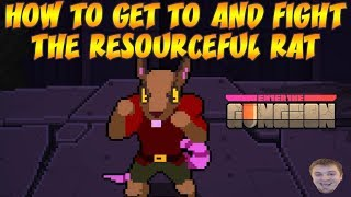 Enter the Gungeon - How To Get To And Fight The Resourceful Rat Boss Guide!