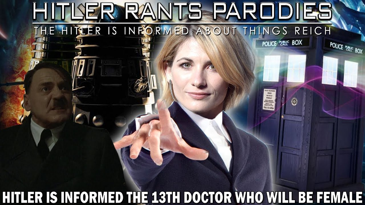 Hitler is informed the 13th Doctor Who will be female