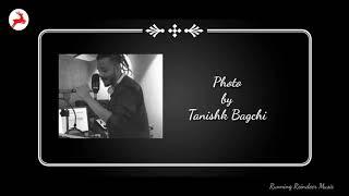 Main Dekhan Teri Photo by Tanishk Bagchi | Running Reindeer Music