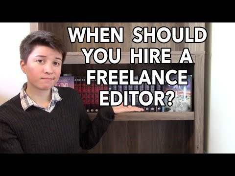 When Should You Hire a Freelance Editor?