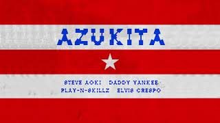 Download Steve Aoki, Daddy Yankee, Play-N-Skillz & Elvis Crespo - Azukita [Ultra Music] MP3 song and Music Video