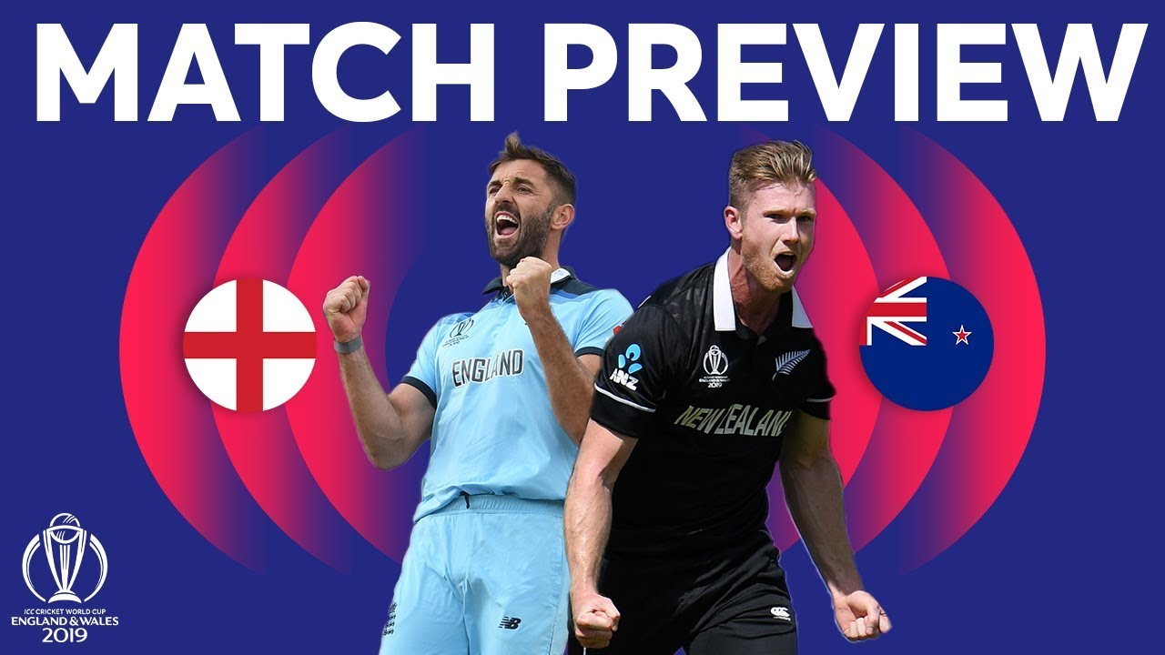 match preview england vs new zealand icc cricket world cup 2019