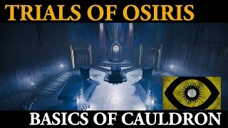 Destiny Tips and Tactics - How to Improve on Cauldron for Trials of Osiris Wins  (The Basics)