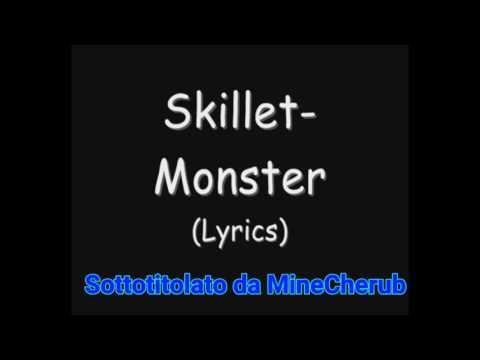 Skillet-Monster Sub ITA