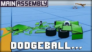 Dodgeball Except Every Hit Completely Destroys You... (Main Assembly Gameplay)