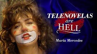 Telenovelas Are Hell: María Mercedes