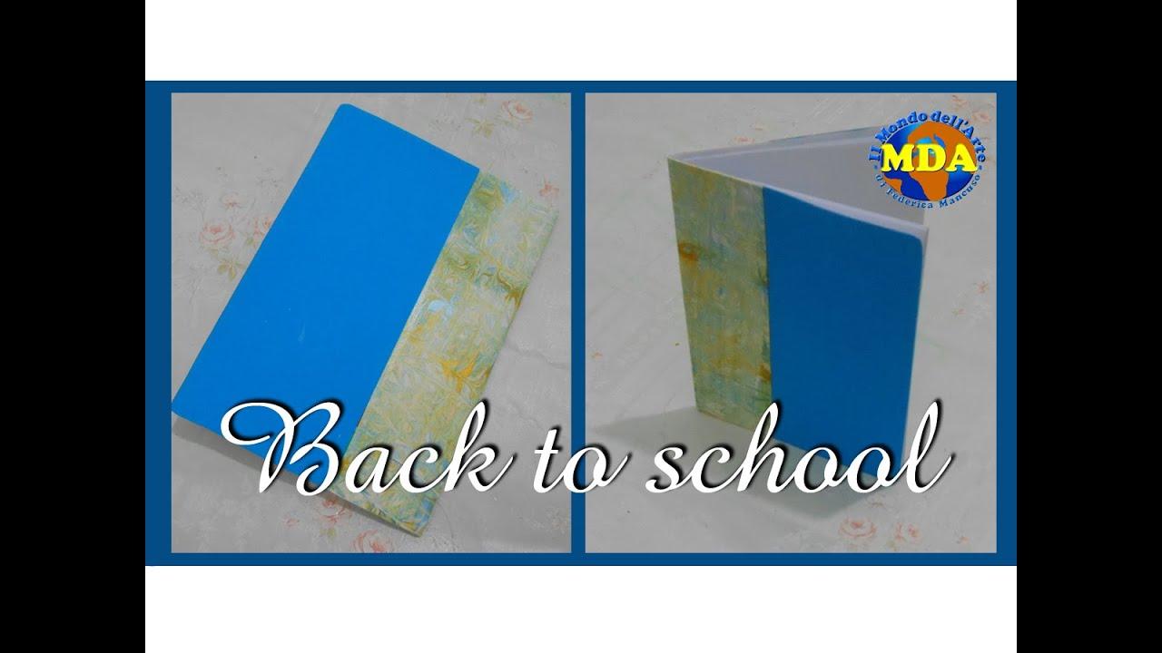 Famoso Back to school - Quaderno fai da te - RILEGATURA SEMPLICE - MDA  DM52