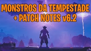STORM MONSTERS + V 6.2 PATCH NOTES-Fortnite Battle Royale