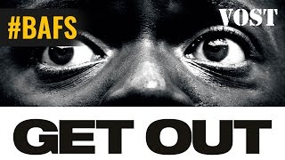 Get Out - Bande Annonce VOSTFR – 2017
