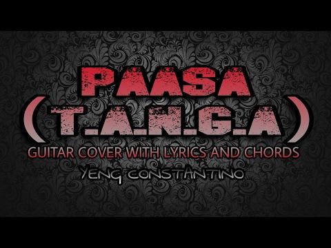 Yeng Constantino Paasa T A N G A Guitar Chords With Lyrics Mp3