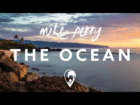 Mike Perry - The Ocean (ft. Shy Martin) [Lyrics CC]