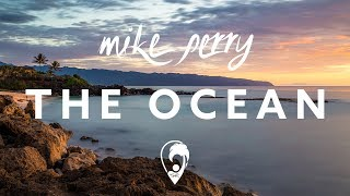 Скачать Mike Perry The Ocean Ft Shy Martin Lyrics CC