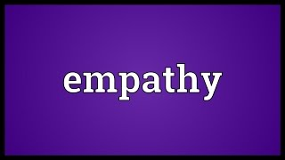 Empathy Meaning
