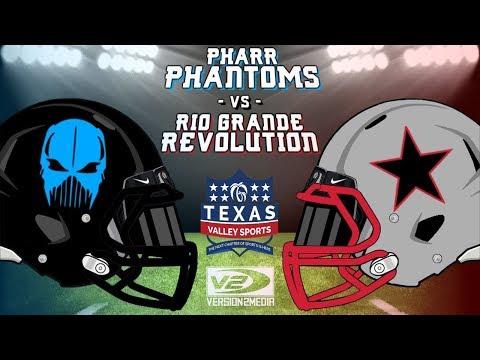 Pharr Phantoms vs. Rio Grande Revolution 6.9.18