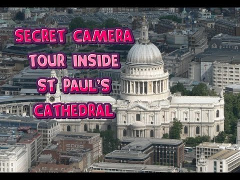 Hidden Camera Footage Inside St Paul's Cathedral / London 2016 (HD)