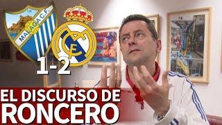 Málaga 1-2 Real Madrid | Roncero y el mensaje al Madrid para los últimos seis partidos | Diario AS