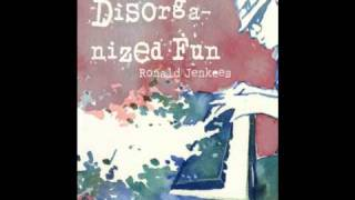 Repeat youtube video Ronald Jenkees - Stay Crunchy (Disorganized Fun)