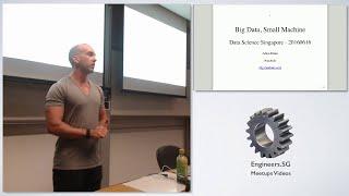 Big Data, Small Machine - DataScienceSG