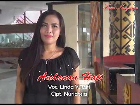 ANDANAN HATI Versi Terbaru , Voc. Linda Yurafi , Cipt. Nuridosia .