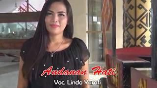 Download lagu ANDANAN HATI Versi Terbaru Voc Linda Yurafi Cipt Nuridosia MP3
