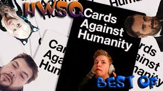 Best Of HWSQ - Cards Against Humanity [087]