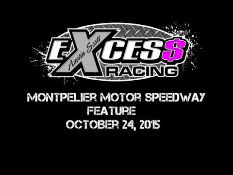 Montpelier Motor Speedway - Feature - October 24, 2015