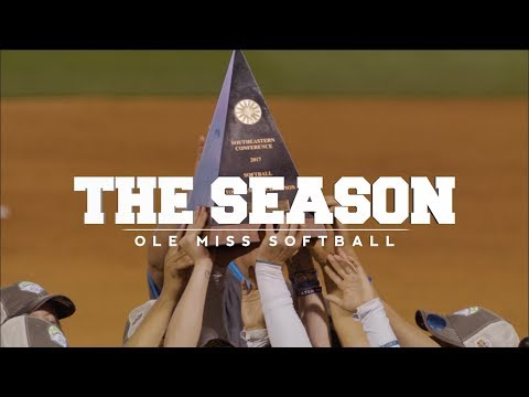 The Season: Ole Miss Softball - Leaving A Legacy (Part One)