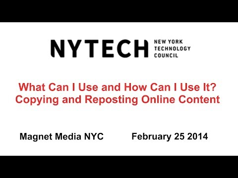 What Can I Use and How Can I Use It? Copying and Reposting Online Content