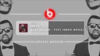 Baby Brown feat Imbro Manaj - Per Ty