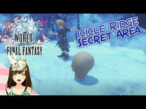 World of final fantasy - Icicle Ridge Secret Area Ep33