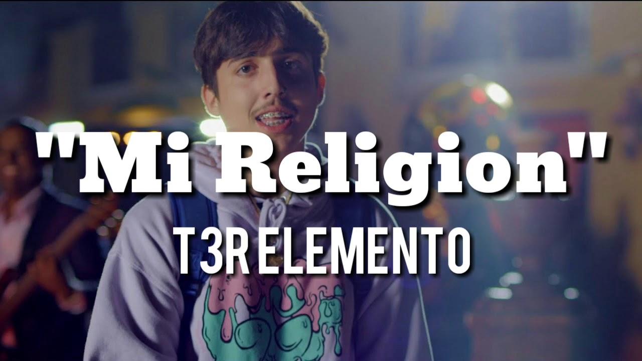 Download Mi religión - T3r Elemento (letra)