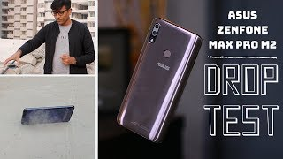 Asus Zenfone Max Pro M2 DROP TEST Will it Survive from Waist Height?