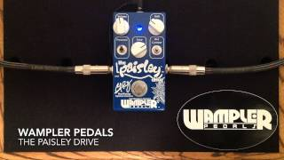 The Paisley Drive - Wampler Pedals