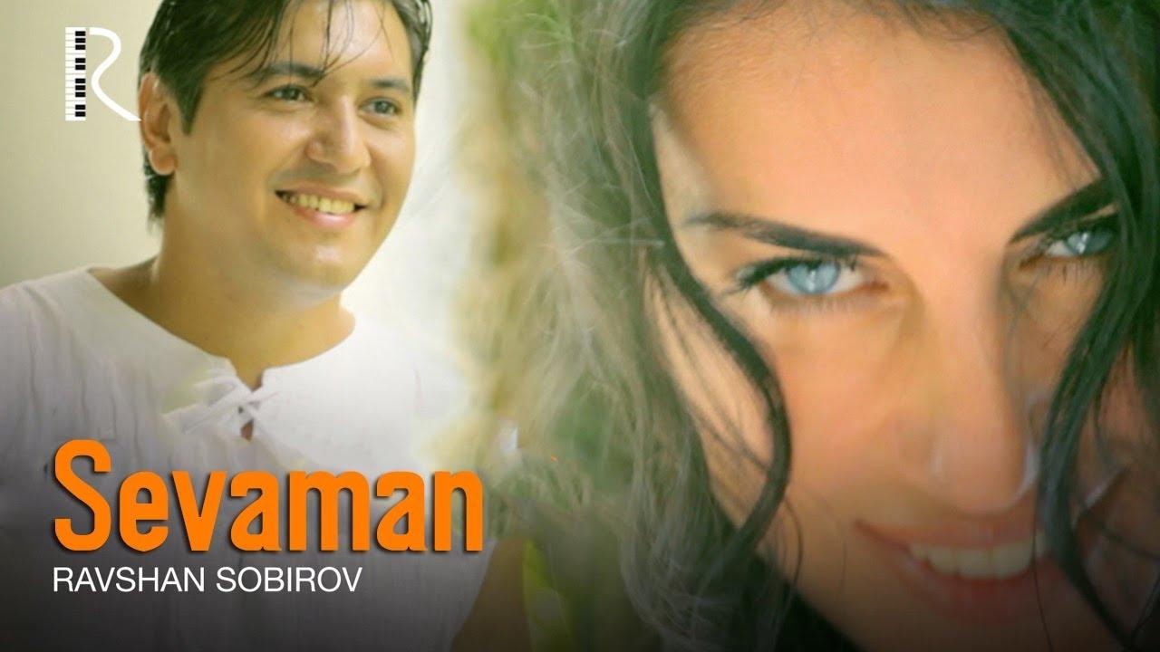 Ravshan Sobirov — Sevaman | Равшан Собиров — Севаман
