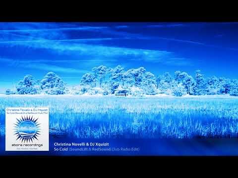 Christina Novelli & DJ Xquizit - So Cold (SoundLift  RedSound Club Radio Edit) [Abora] Mp3