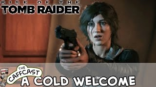 Rise Of The Tomb Raider - A Cold Welcome #3