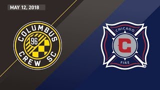 HIGHLIGHTS: Columbus Crew SC vs. Chicago Fire | May 12, 2018