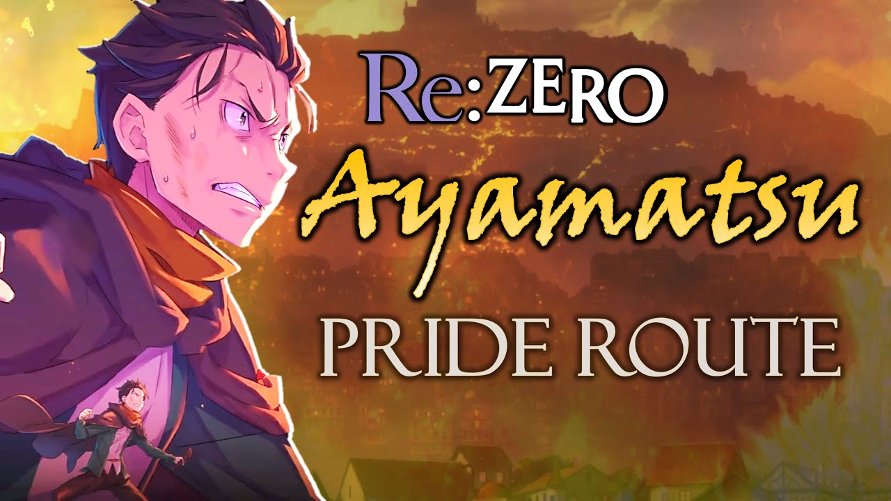 Ayamatsu Re Zero Pride If Story Youtube