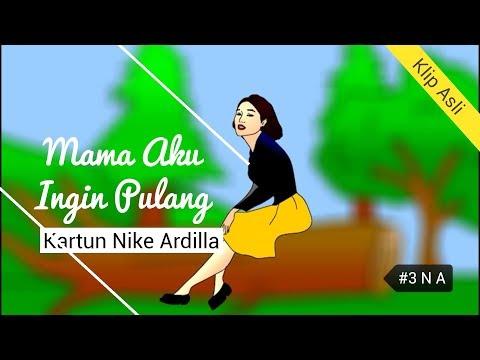 Animasi Nike Ardilla Mama aku ingin pulang