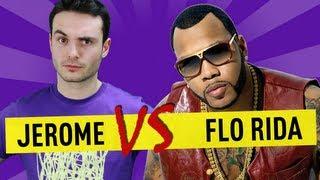 Jerome VS Flo Rida - Ep. 36