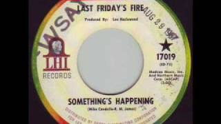 Last Friday's Fire - Something's Happening