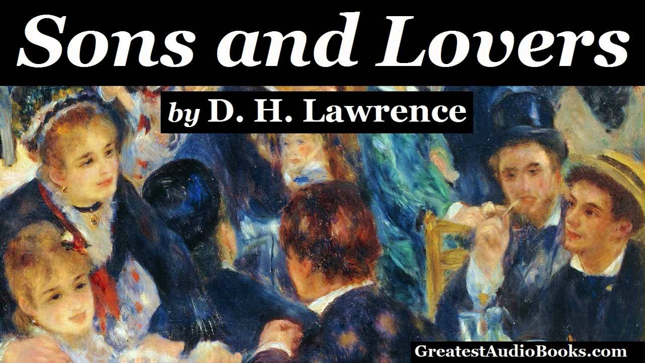 sons and lovers as psychological novel Sons and lovers by d h sons and lovers by d h lawrence, first edition what is unique about this novel is its profound psychological insights into the.