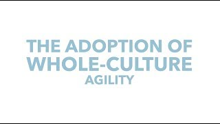 The Adoption of Whole Culture Agility, Authentic. Leadership Training, Jeff Chavez