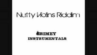 Nutty Violins Riddim