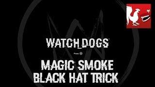 Watch Dogs - Magic Smoke & Black Hat Trick Guides