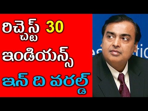 30 Richest Indians in the World | Interesting Facts in Telugu