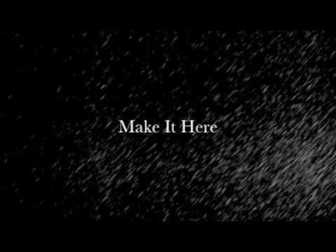 Make It Here