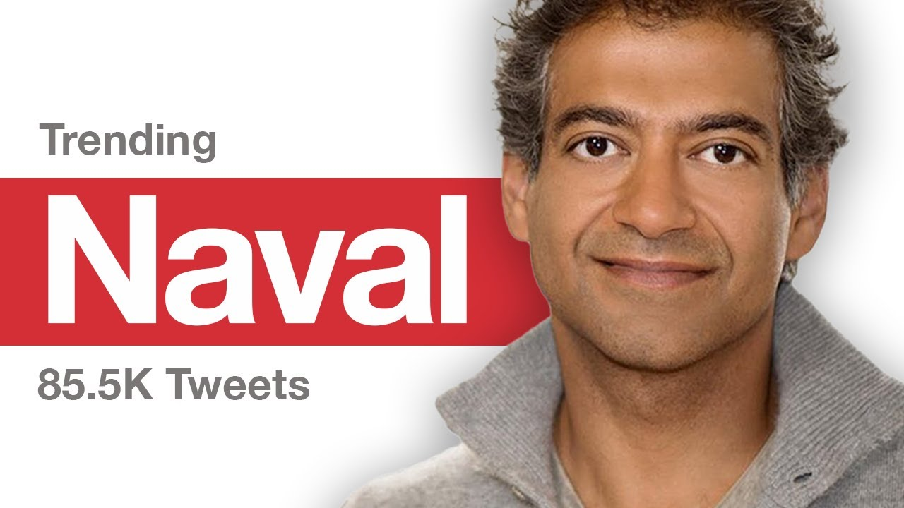 Naval Ravikant: The Angel Philosopher