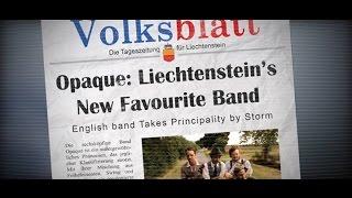 To Liechtenstein With Love! (Ein bericht von der englischen Band Opaque)