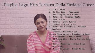 Playlist Lagu Hits Terbaru Della Firdatia Cover
